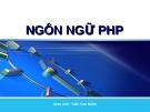 NGÔN NGỮ PHP