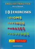 101 exercises idioms sayings phrases proverbs phần 1