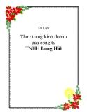 Thực trạng kinh doanh của công ty TNHH Long Hải