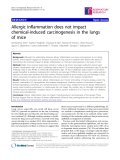 """Báo cáo y học: """"  Allergic inflammation does not impact chemical-induced carcinogenesis in the lungs of mice"""""""