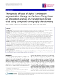 """Báo cáo y học: """"  Therapeutic efficacy of alpha-1 antitrypsin augmentation therapy on the loss of lung tissue: an integrated analysis of 2 randomised clinical trials using computed """""""