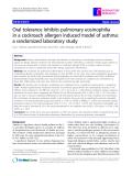 "Báo cáo y học: "" Oral tolerance inhibits pulmonary eosinophilia in a cockroach allergen induced model of asthma: a randomized laboratory study"""