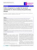 "Báo cáo y học: "" Colour of sputum is a marker for bacterial colonisation in chronic obstructive pulmonary disease"""