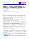"""Báo cáo y học: """"Response of the mouse lung transcriptome to welding fume: effects of stainless and mild steel fumes on lung gene expression in A/J and C57BL/6J mice"""""""