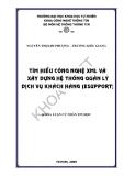 Dùng XLM xây dựng hệ thống quản lý dịch vụ khách hàng esupport (Nguyễn Thị Kim Phượng vs Trương Kiều Giang) - 1
