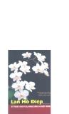 Lan Hồ Điệp - Kỹ thuật chọn tạo, nhân giống và nuôi trồng part 1