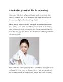 4 bước đơn giản để có làn da sạch trắng