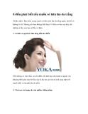 8 điều phải biết nếu muốn sở hữu làn da trắng(Xinh xinh) - Bạn luôn mong