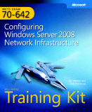 Microsoft Press mcts 70 642 configuring windows server 2008 network infrastructure phần 1