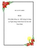 Đề tài: Giải pháp nâng cao  chất lượng tín dụng tại Ngân Hàng Chính Sách Xã Hội tỉnh Nam Định