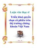 Luận văn thạc sỹ: Triển khai quyền chọn cổ phiếu trên thị trường chứng khoán Việt Nam
