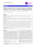 """Báo cáo y học: """"  Greater severity of new onset asthma in allergic subjects who smoke: a 10-year longitudinal study"""""""