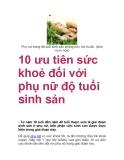 10 ưu tiên sức khoẻ đối với phụ nữ độ tuổi sinh sản