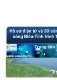 Hồ sơ điện tử và 3D công trình sông Biêu - tỉnh Ninh Thuận
