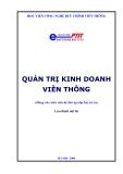 QUẢN TRỊ KINH DOANH TRONG NGÀNH VIỄN THÔNG VÀ NHỮNG KHÓ KHĂN - 1