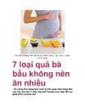 7 loại quả bà bầu không nên ăn nhiều