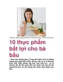 10 thực phẩm bất lợi cho bà bầu