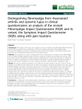 """Báo cáo y học: """"Distinguishing fibromyalgia from rheumatoid arthritis and systemic lupus in clinical questionnaires: an analysis of the revised Fibromyalgia Impact Questionnaire (FIQR) and its variant, the Symptom Impact Questionnaire (SIQR), along with pain locations"""""""