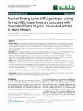"""Báo cáo y học: """"Mannan Binding Lectin (MBL) genotypes coding for high MBL serum levels are associated with rheumatoid factor negative rheumatoid arthritis in never smokers"""""""