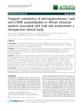 """Báo cáo y học: """"Frequent coexistence of anti-topoisomerase I and anti-U1RNP autoantibodies in African American patients associated with mild skin involvement: a retrospective clinical study"""""""