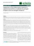 "Báo cáo y học: ""Suppression of the inflammatory response in experimental arthritis is mediated via estrogen receptor α but not estrogen receptor """