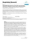 "Báo cáo y học: "" Chlamydophila spp. infection in horses with recurrent airway obstruction: similarities to human chronic obstructive disease"""
