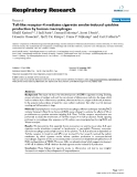 "Báo cáo y học: ""Toll-like receptor-4 mediates cigarette smoke-induced cytokine production by human macrophages"""