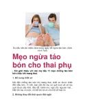 Mẹo ngừa táo bón cho thai phụ