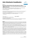 """Báo cáo khoa học: """"Molecular characterisation of the early response in pigs to experimental infection with Actinobacillus pleuropneumoniae using cDNA microarrays"""""""