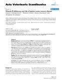 "Báo cáo khoa học: "" Vitamin E deficiency and risk of equine motor neuron diseas"""