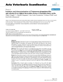 """Báo cáo khoa học: """"Isolation and characterization of Treponema phagedenis-like spirochetes from digital dermatitis lesions in Swedish dairy cattle"""""""