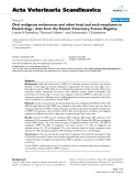 """Báo cáo y học: """" Oral malignant melanomas and other head and neck neoplasms in Danish dogs - data from the Danish Veterinary Cancer Registry"""""""