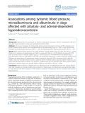 """Báo cáo khoa học: """"Associations among systemic blood pressure, microalbuminuria and albuminuria in dogs affected with pituitary- and adrenal-dependent hyperadrenocorticism"""""""