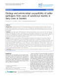 """Báo cáo khoa học: """"Etiology and antimicrobial susceptibility of udder pathogens from cases of subclinical mastitis in dairy cows in Sweden"""""""