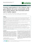 "Báo cáo y học: ""Promoter polymorphisms in the chitinase 3-like 1 gene influence the serum concentration of YKL40 in Danish patients with rheumatoid arthritis and in healthy subjects"""