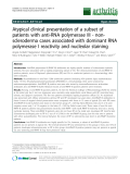 """Báo cáo y học: """"Atypical clinical presentation of a subset of patients with anti-RNA polymerase III - nonscleroderma cases associated with dominant RNA polymerase I reactivity and nucleolar staining"""""""