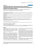 """Báo cáo khoa học: """"urfactant application during extracorporeal membrane oxygenation improves lung volume and pulmonary mechanics in children with respiratory failure"""""""