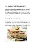 Ăn fastfood mà không lo béo