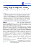 """Báo cáo y học: """"  Limelight on two HIV/SIV accessory proteins in macrophage infection: Is Vpx overshadowing Vpr?"""""""