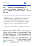 """Báo cáo y học: """"WFDC1 expression identifies memory CD4 Tlymphocytes rendered vulnerable to cell-cell HIV-1 transfer by promoting intercellular adhesive junctions"""""""