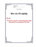 Luận văn tốt nghiệp :Tự do hóa trong EU và khả năng thâm nhập thị trường EU của hàng hóa Việt Nam