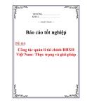 Luận văn: Công tác quản lí tài chính BHXH Việt Nam- Thực trạng và giải pháp
