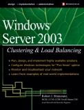 Windows Server 2003 Clustering & Load Balancing PHẦN 1