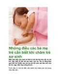 Những điều các bà mẹ trẻ cần biết khi chăm trẻ sơ sinh