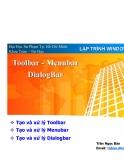 Tạo và xử lý Toolbar  - Tạo và xử lý Menubar