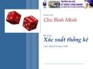 Bài giảng Xác suất thống kê chương 5: Lý thuyết ước lượng - Chu Bình Minh