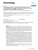 "Báo cáo y học: "" Contribution of the C-terminal tri-lysine regions of human immunodeficiency virus type 1 integrase for efficient reverse transcription and viral DNA nuclear import"""