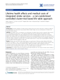 """Báo cáo y học: """"Lifetime health effects and medical costs of integrated stroke services - a non-randomized controlled cluster-trial based life table approach"""""""