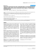 """Báo cáo y học: """"Improved outcomes from the administration of progesterone for patients with acute severe traumatic brain injury: a randomized controlled trial"""""""