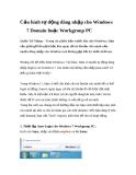 Cấu hình tự động đăng nhập cho Windows 7 Domain hoặc Workgroup PC